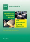 Schniederjurgen A. — World Guide to Library, Archive and Information Science Education (Ifla Publications)