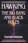 Hawking S. — Hawking on the Big Bang and Black Holes (Advanced Series in Astrophysics and Cosmology, Vol 8)