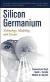 Singh R. — Silicon Germanium : Technology, Modeling, and Design