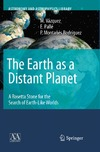 Vazquez M., Palle E., Rodriguez P. — The Earth as a Distant Planet: A Rosetta Stone for the Search of Earth-Like Worlds (Astronomy and Astrophysics Library)