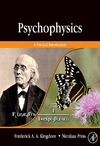 Kingdom F., Prins N. — Psychophysics: A Practical Introduction