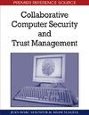 Seigneur J., Slagell A. — Collaborative Computer Security and Trust Management (Premier Reference Source)