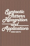 Fu K. — Syntactic pattern recognition and applications