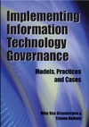 Grembergen W., Dehaes S. — Implementing Information Technology Governance: Models, Practices and Cases