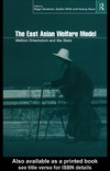 Goodman R., White G., Kwon H. — The East Asian Welfare Model: Welfare Orientalism and the State (Esrc Pacific Asia Programme (Series).)
