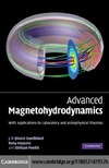 Goedbloed J., Keppens R., Poedts S. — Advanced Magnetohydrodynamics: With Applications to Laboratory and Astrophysical Plasmas