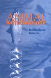 Davis D. — Animal Biotechnology: Science-Based Concerns