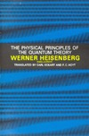 Heisenberg W., Eckart C., Hoyt F. — The physical principles of quantum theory