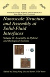 Liu X., Yoreo J. — Nanoscale Structure and Assembly at Solid-Fluid Interfaces: Volume I: Interfacial Structures versus Dynamics, Volume II: Assembly in Hybrid and Biological ... (Nanostructure Science and Technology)