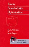 Goberna M., Lopez M. — Linear Semi-Infinite Optimization