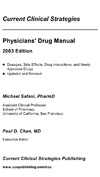 Safani M., Chan P. — Physicians' Drug Manual, 2003 (Current Clinical Strategies)