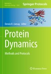 Petit C., Lee A., Livesay D. — Protein Dynamics: Methods and Protocols