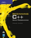 Dawson M. — Beginning C++ Game Programming (Game Development Series)