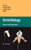 Kull T., Arditti J., Wong S. — Orchid Biology: Reviews and Perspectives X