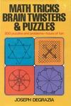 Degrazia J. — Math tricks, brain twisters, and puzzles