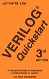 Lee J. — Verilog Quickstart: A Practical Guide to Simulation and Synthesis in Verilog (Kluwer International Series in Engineering and Computer Science 667)