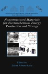 Leite E. — Nanostructured Materials for Electrochemical Energy Production and Storage