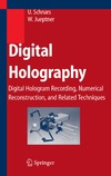 Schnars U., Jueptner W. — Digital Holography. Digital Hologram Recording, Numerical Reconstruction, and Related Techniques (U. Schnars, W.Jueptner, 2005)