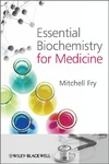 Fry M. — Essential biochemistry for medicine