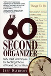 Davidson J. — 60-Second Organizer: Sixty Solid Techniques for Beating Chaos at Home and at Work