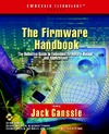 Ganssle J. — The Firmware Handbook