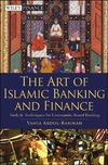 Abdul-Rahman Y. — The Art of Islamic Banking and Finance: Tools and Techniques for Community-Based Banking (Wiley Finance)