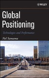 Samama N. — Global Positioning: Technologies and Performance (Wiley Survival Guides in Engineering and Science)