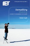 Forsyth P. — Demystifying Marketing: a guide to the fundamentals for engineers (Iet Management of Technology Series 23)