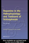 Kapur S., Lecrubier Y. — Dopamine in the Pathophysiology and Treatment of Schizophrenia: New Findings