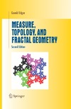 Edgar G. — Measure, Topology, and Fractal Geometry