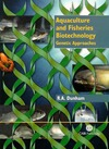 Dunham R. — Aquaculture and Fisheries Biotechnology: Genetic Approaches  Animals   Pets