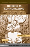 Sfard A. — Thinking as Communicating: Human Development, the Growth of Discourses, and Mathematizing (Learning in Doing: Social, Cognitive and Computational Perspectives)