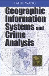 Wang F. — Geographic Information Systems and Crime Analysis