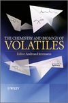 Herrmann A. — The Chemistry and Biology of Volatiles