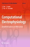 Doi S., Inoue J., Pan Z. — Computational electrophysiology. Dynamical systems and bifurcations.