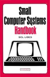Libes S. — Small Computer Systems Handbook