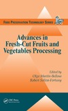 Martin-Belloso O., Fortuny R. — Advances in Fresh-Cut Fruits and Vegetables Processing (Food Preservation Technology)
