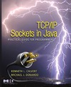 Calvert K., Donahoo M. — TCP-IP Sockets in Java. Practical Guide for Programmers