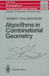 Edelsbrunner H. — Algorithms in combinatorial geometry