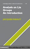 Faraut J. — Analysis on Lie Groups: An Introduction (Cambridge Studies in Advanced Mathematics)