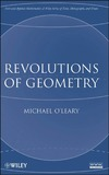 O'Leary M. — Revolutions of Geometry (Pure and Applied Mathematics: A Wiley Series of Texts, Monographs and Tracts)
