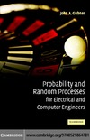Gubner J. — Probability and Random Processes for Electrical and Computer Engineers
