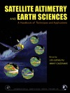 Fu L., Cazenave A. — Satellite Altimetry and Earth Sciences: A Handbook of Techniques and Applications (International Geophysics)