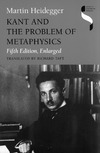 Heidegger M., Taft R. — Kant and the Problem of Metaphysics, Fifth Edition, Enlarged