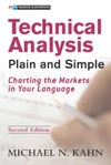 Kahn M. — Technical Analysis Plain and Simple Charting the Markets in Your Language