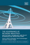 Kunneke R., Groenwegen J., Auger J. — The Governance of Network Industries: Institutions, Technology and Policy in Reregulated Infrastructures (Studies in Evolutionary Political Economy)