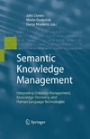 Davies J., Grobelnik M., Mladenic D. — Semantic Knowledge Management: Integrating Ontology Management, Knowledge Discovery, and Human Language Technologies
