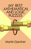 Gardner M. — My best mathematical and logic puzzles