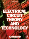 Bird J. — Electrical Circuit Theory and Technology, Third Edition (Electrical Circuit Theory and Technology)