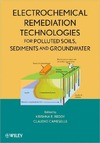 Reddy K., Cameselle C. — Electrochemical Remediation Technologies for Polluted Soils, Sediments and Groundwater